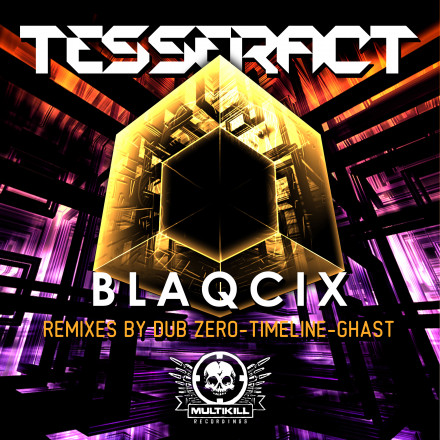 BLAQCIX – TESSERACT AND REMIXES IS OUT !!!!!