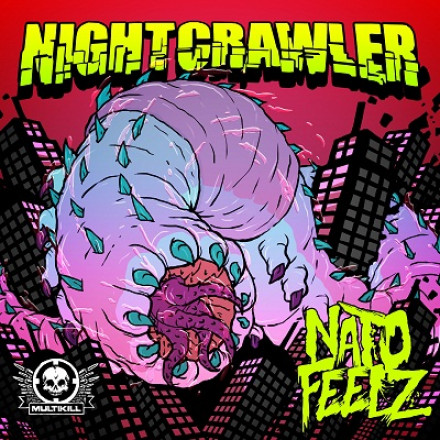 "NATO FEELZ ""NIGHTCRAWLER"" OUT NOW!!!"