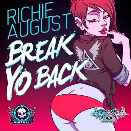 MKR018 RICHIE AUGUST – BREAK YO BACK