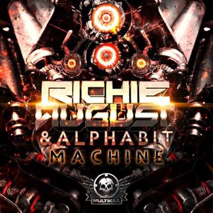 RICHIE AUGUST AND ALPHABIT MACHINE OUT NOW!!!