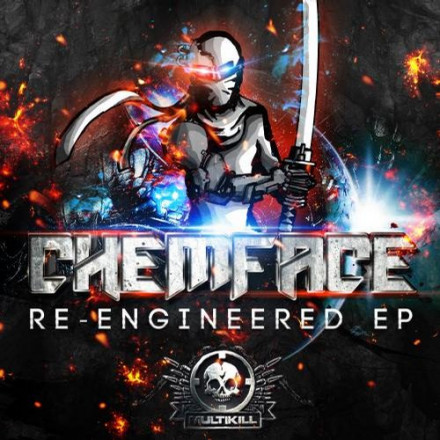 CHEMFACE RE-ENGINEERED OUT NOW!!!
