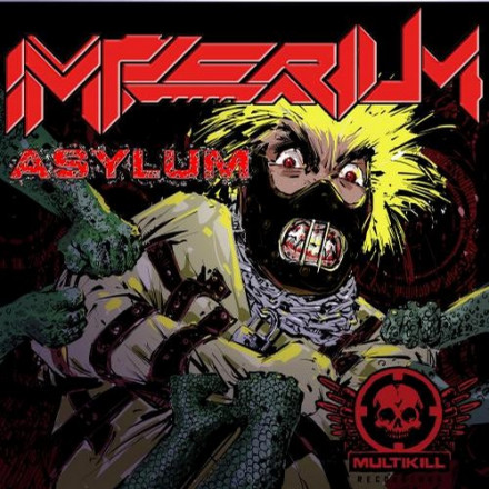 IMPERIUM ASYLUM OUT NOW!!!