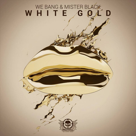 "We Bang and Mister Black release ""White Gold"" is 808 mid tempo twerk magic!! OUT NOW !!!"