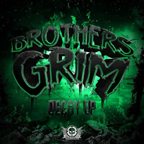 "Brothers Grim's new EP ""Decay"""