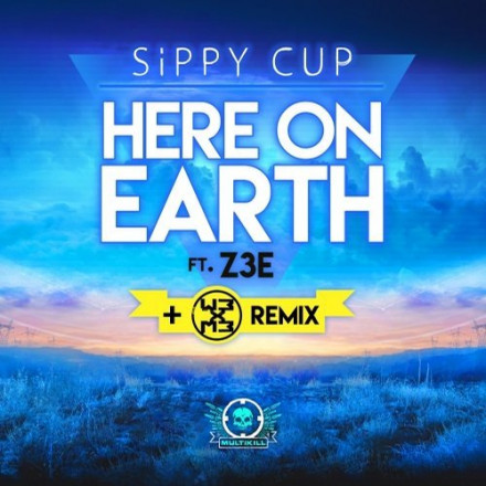 "Sippy Cup and #Z3E debut release on Multikill with beautiful future track ""Here On Earth"" as well as a slamming dubstep remix by WB x MB!! OUT NOW!!!"