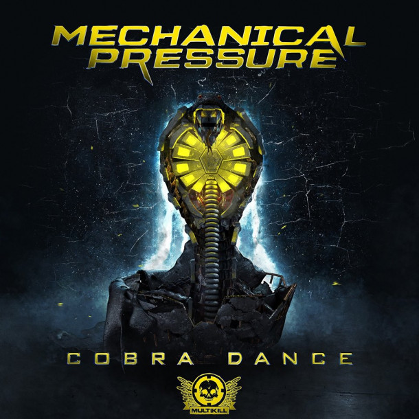 "Mechanical Pressure's ""Cobra Dance"" is Out Now exclusively at Beatport!!"