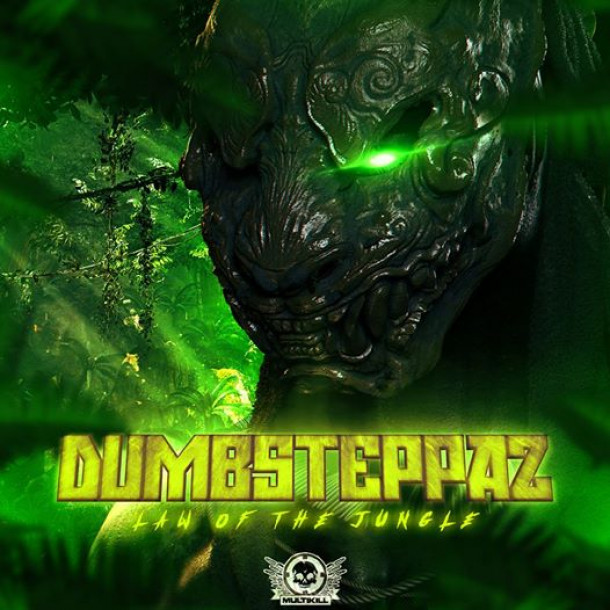 The time has arrived!! Dumbsteppaz premier Multikill release is OUT NOW!!!
